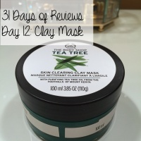 31 Days of Reviews, Day 13: The Body Shop Tea Tree Oil Skin Clearing Clay Mask