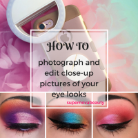 How to photograph and edit close-up pictures of your eye looks | Step-by-step guide!