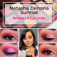 Natasha Denona Sunrise Palette | Review + 4 Looks