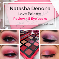 Natasha Denona Love Palette | Review + 5 Eye Looks