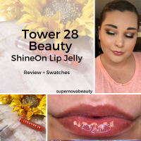 Tower 28 Beauty ShineOn Lip Jelly | Review + Swatches