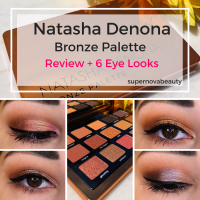 Natasha Denona Bronze Palette | Review + 6 Eye Looks