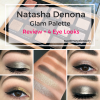 Natasha Denona Glam Palette | Review + 4 Looks
