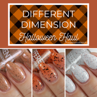 Different Dimension Halloween Haul + Swatches